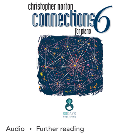 Cover - Connections 6 for Piano - Christopher Norton